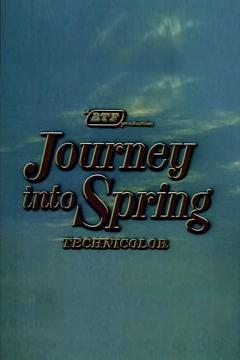 Best Documentary Movies of 1958 : Journey Into Spring