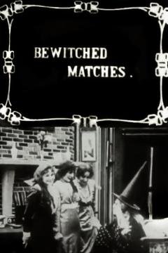 Best Animation Movies of 1913 : Bewitched Matches