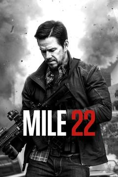Best Action Movies of 2018 : Mile 22