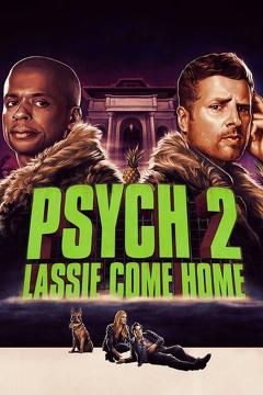 Best Crime Movies of This Year: Psych 2: Lassie Come Home