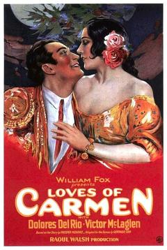 Best Drama Movies of 1927 : The Loves of Carmen