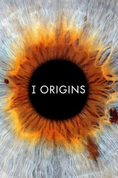 Best Science Fiction Movies of 2014 : I Origins