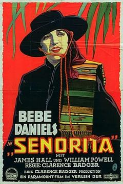Best Action Movies of 1927 : Senorita