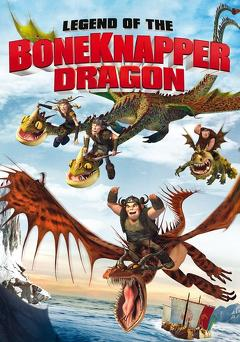 Best Tv Movie Movies of 2010 : Legend of the BoneKnapper Dragon