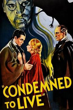 Best Horror Movies of 1935 : Condemned to Live