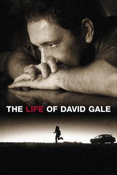 Best Movies of 2003 : The Life of David Gale