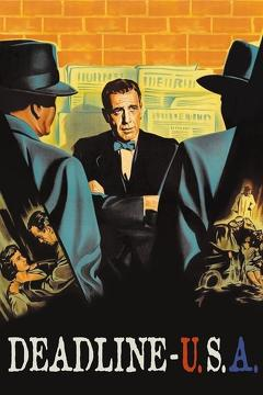 Best Crime Movies of 1952 : Deadline - U.S.A.