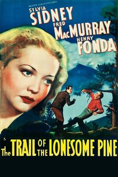 Best Western Movies of 1936 : The Trail of the Lonesome Pine