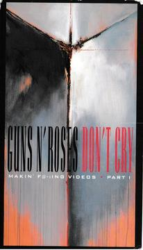 Best Documentary Movies of 1993 : Guns N' Roses: Makin' F@*!ing Videos Part I - Don't Cry