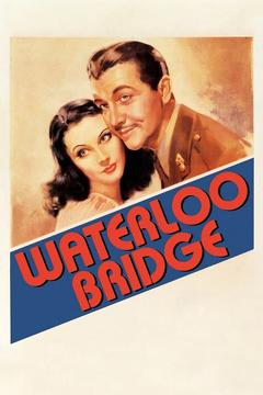 Best War Movies of 1940 : Waterloo Bridge