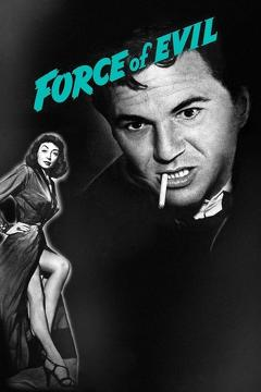 Best Action Movies of 1949 : Force of Evil