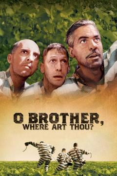 Best Action Movies of 2000 : O Brother, Where Art Thou?