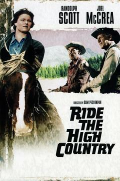 Best Western Movies of 1962 : Ride the High Country