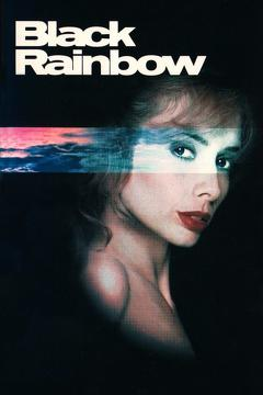 Best Mystery Movies of 1989 : Black Rainbow