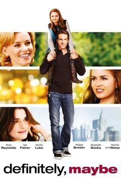 Best Comedy Movies of 2008 : Definitely, Maybe