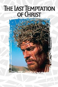 Best Drama Movies of 1988 : The Last Temptation of Christ