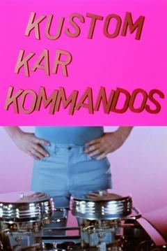 Best Music Movies of 1965 : Kustom Kar Kommandos