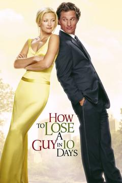 Best Comedy Movies of 2003 : How to Lose a Guy in 10 Days