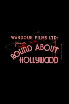 Best Documentary Movies of 1931 : Round About Hollywood