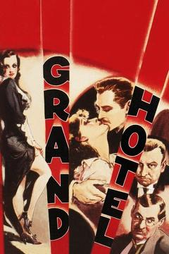 Best Romance Movies of 1932 : Grand Hotel