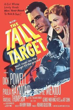 Best Thriller Movies of 1951 : The Tall Target
