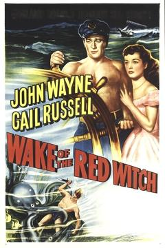 Best Action Movies of 1948 : Wake of the Red Witch