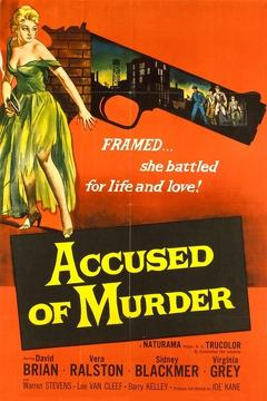 Best Action Movies of 1956 : Accused of Murder