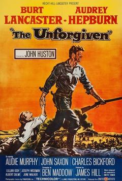 Best Western Movies of 1960 : The Unforgiven