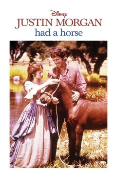 Best Family Movies of 1972 : Justin Morgan Had a Horse