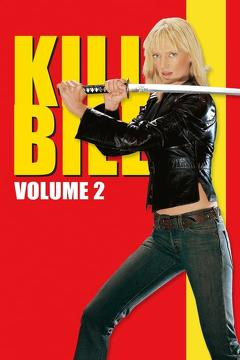 Best Crime Movies of 2004 : Kill Bill: Vol. 2