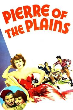 Best Adventure Movies of 1942 : Pierre of the Plains