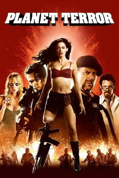 Best Horror Movies of 2007 : Planet Terror