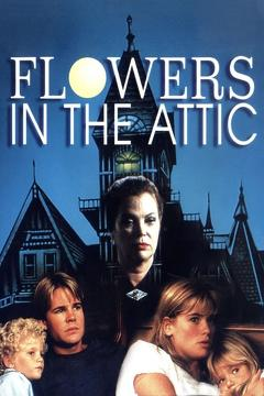 Best Mystery Movies of 1987 : Flowers in the Attic