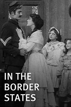 Best Drama Movies of 1910 : In the Border States