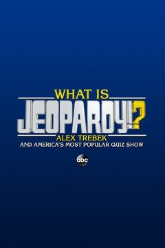 Best History Movies of This Year: What Is Jeopardy!?: Alex Trebek and America's Most Popular Quiz Show