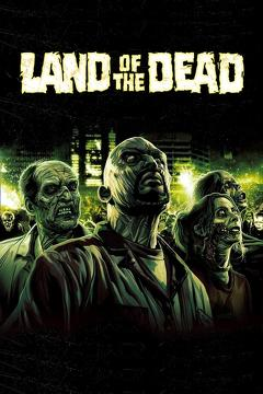 Best Horror Movies of 2005 : Land of the Dead
