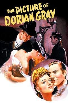 Best Fantasy Movies of 1945 : The Picture of Dorian Gray