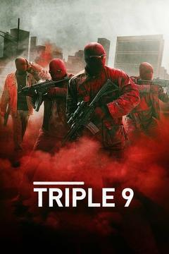 Best Action Movies of 2016 : Triple 9