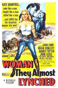 Best Western Movies of 1953 : Woman They Almost Lynched