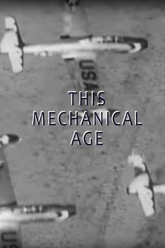 Best Documentary Movies of 1954 : This Mechanical Age