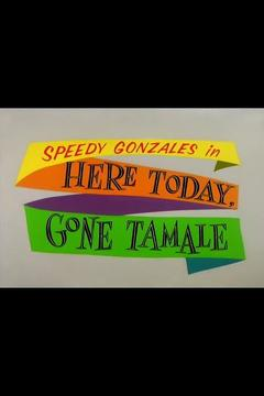 Best Animation Movies of 1959 : Here Today, Gone Tamale