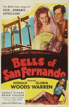 Best History Movies of 1947 : Bells of San Fernando