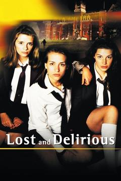 Best Romance Movies of 2001 : Lost and Delirious