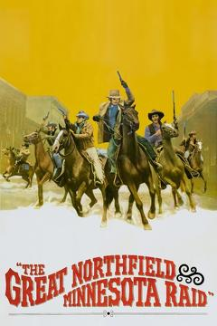 Best Western Movies of 1972 : The Great Northfield Minnesota Raid