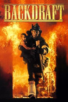 Best Crime Movies of 1991 : Backdraft
