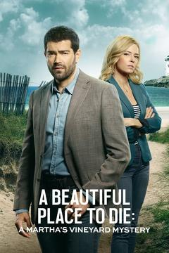 Best Tv Movie Movies of This Year: A Beautiful Place to Die: A Martha's Vineyard Mystery