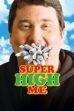 Best Documentary Movies of 2007 : Super High Me