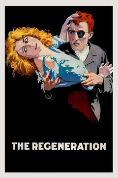 Best Romance Movies of 1915 : The Regeneration