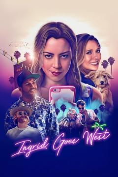 Best Comedy Movies of 2017 : Ingrid Goes West
