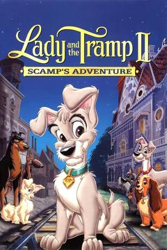 Best Animation Movies of 2001 : Lady and the Tramp II: Scamp's Adventure
